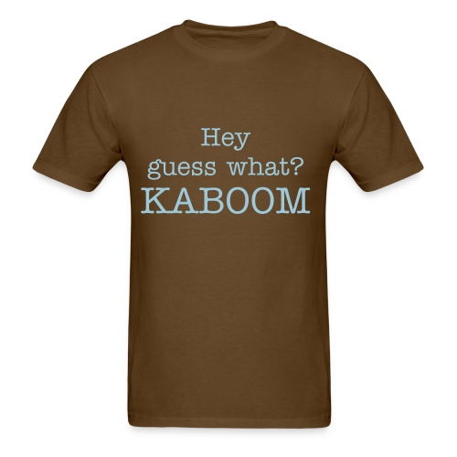 Hey, Guess what? KABOOM Gamer Dude Men's t-shirt. - Men's T-Shirt