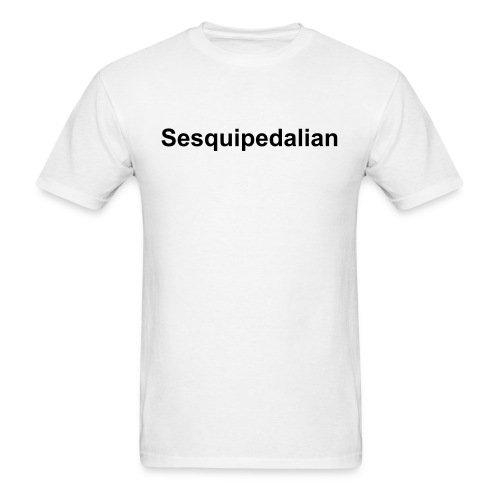 Sesquipedalian - Men's T-Shirt