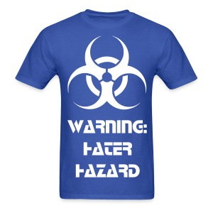 Hater Hazrd Tee - Men's T-Shirt