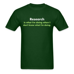 YellowIbis.com 'One Liners' Men's / Unisex Standard T-Shirt: Research (Color Choice) - Men's T-Shirt