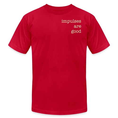 impulses are good - Men's  Jersey T-Shirt