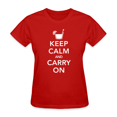 Red Keep Calm And Carry On Women's T-Shirts