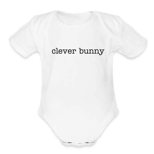 Clever Bunny - Organic Short Sleeve Baby Bodysuit