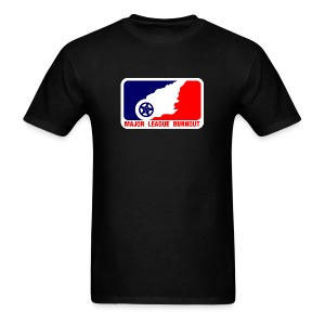Major League Burnout - Men's T-Shirt