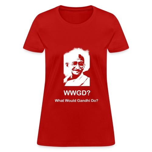 What Would Gandhi Do? - Women's T-Shirt