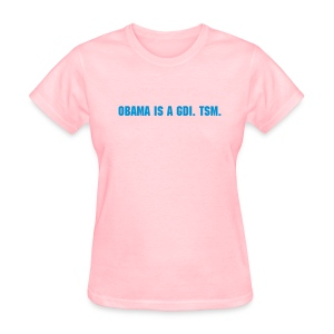 Obama is a GDI. - Women's T-Shirt
