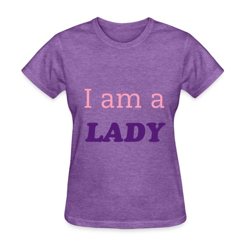I am a LADY...Treat me with RESPECT - Women's T-Shirt