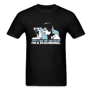 T-Shirts ~ Men's T-Shirt ~ You like me because I'm a scoundrel