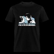 T-Shirts ~ Men's T-Shirt ~ You like me because I'm a scoundrel
