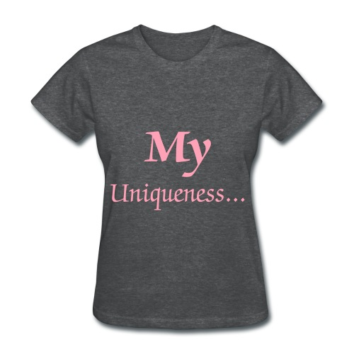 MY Uniqueness...is STUNNING - Women's T-Shirt