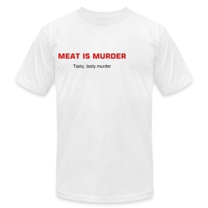 MEAT IS MURDER. Tasty, tasty, murder. - Men's Fine Jersey T-Shirt