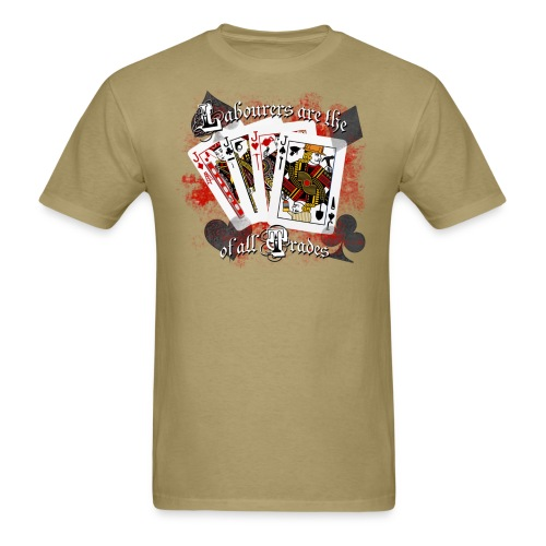 Labourers are the jack of all trades (khaki) - Men's T-Shirt
