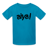 Kids' Shirts ~ Kids' T-Shirt ~ Aiya! Kids' Tee