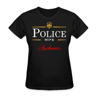 T-Shirts ~ Women's T-Shirt ~ Authentic Police Wife