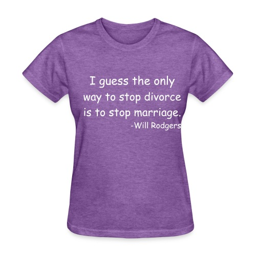 Marriage Will Rodgers - Women's T-Shirt