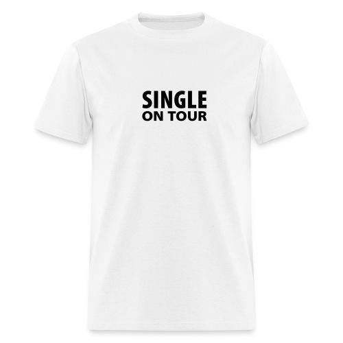Single on Tour (White) - Men's T-Shirt