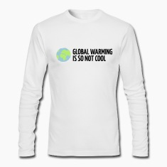 White Global Warming is not Cool (3c) Long Sleeve Shirts