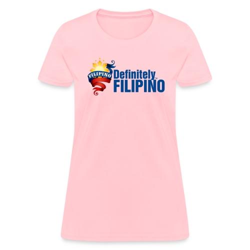 Standard Women's T-Shirt with Definitely Filipino  - Women's T-Shirt