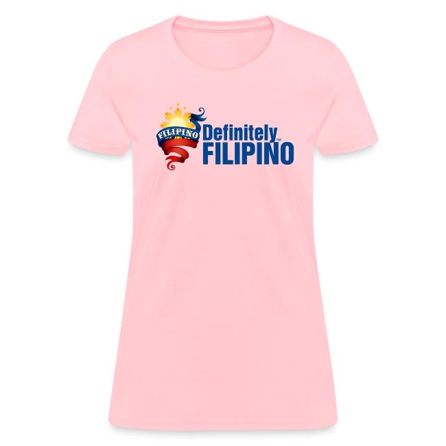Standard Women's T-Shirt with Definitely Filipino