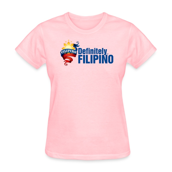 Standard Women's T-Shirt with Definitely Filipino