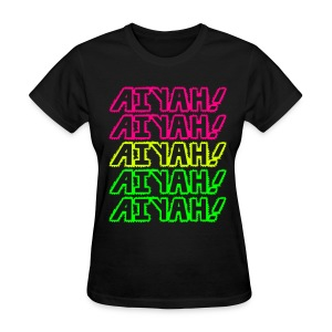 AIYAH! - Women's T-Shirt