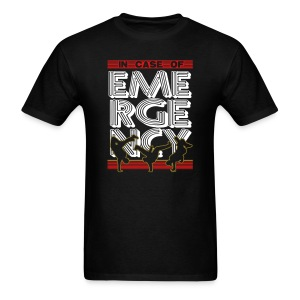 In Case of Emergency BREAK! - Men's T-Shirt