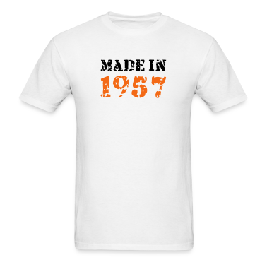 White Made in 1957 T-Shirts