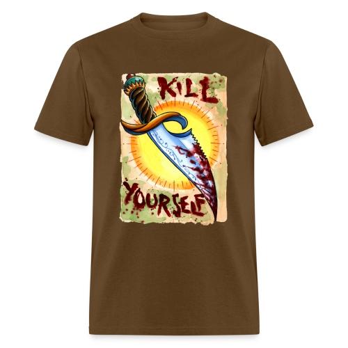 Kill Yourself - Men's T-Shirt