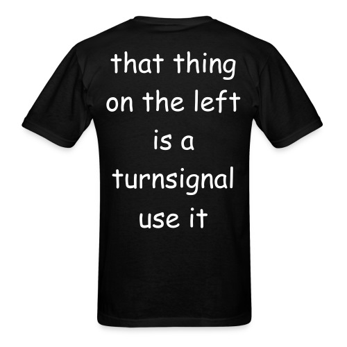 turnsignal - Men's T-Shirt