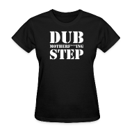 T-Shirts ~ Women's T-Shirt ~ Dubstep T-Shirt