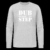 Long Sleeve Shirts ~ Men's Long Sleeve T-Shirt by Next Level ~ Dubstep Longsleeve