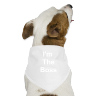 Other ~ Dog Bandana ~ TSO - Pet - I'm The Boss