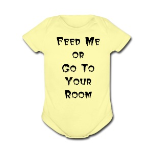 TSO - Feed Me - Short Sleeve Baby Bodysuit