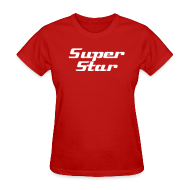 Women's T-Shirts ~ Women's T-Shirt ~ TSO - Super Star