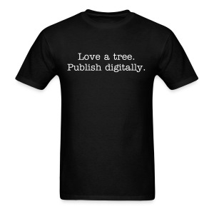 Tree love - mens std, wht txt - Men's T-Shirt