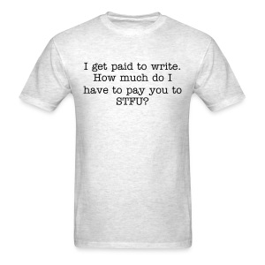 Paid to write - mens std, blk txt - Men's T-Shirt