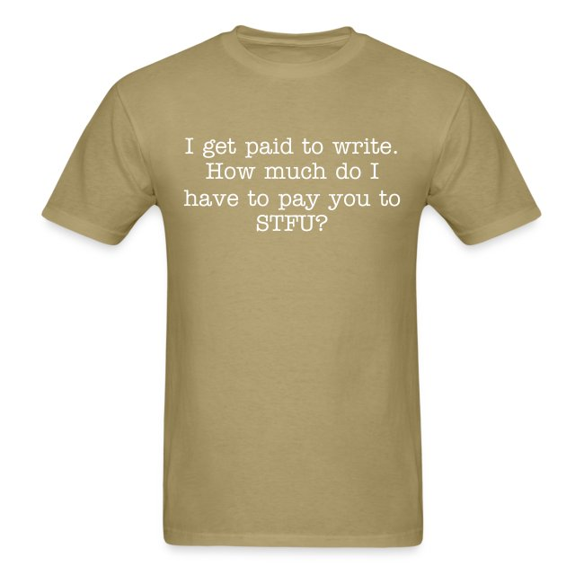 Paid to write - mens std, wht txt | Men's T-Shirt