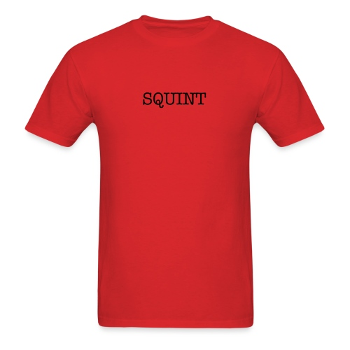 Squint - Black Text - Men's T-Shirt