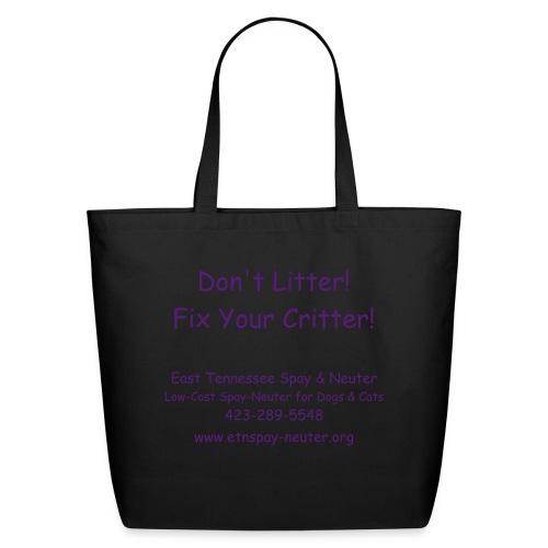 Don't Litter! Fix Your Critter! Tote - Eco-Friendly Cotton Tote