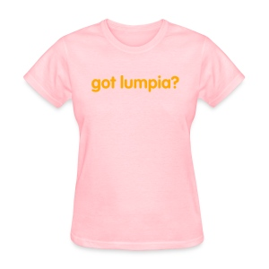 Women's Got Lumpia? - Women's T-Shirt