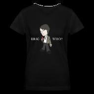 Women's T-Shirts ~ Women's V-Neck T-Shirt ~ ERIC WHO - Women's V-Neck