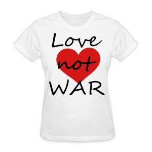 love not war - Women's T-Shirt