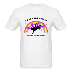 I Was a Gay Cowboy Before It Was Cool T-Shirt (Men's Standard Tee) - Men's T-Shirt