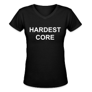 T-Shirts ~ Women's V-Neck T-Shirt ~ FINE-ASS LADDYS R HARDEST CORE 2