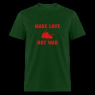 T-Shirts ~ Men's T-Shirt ~ Anti War - Make love not war