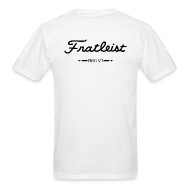 T-Shirts ~ Men's T-Shirt ~ Fratileist Bro V1 (Back)