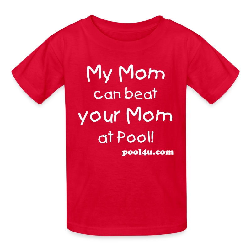 My Mom can beat your Mom at pool! - Kids' T-Shirt