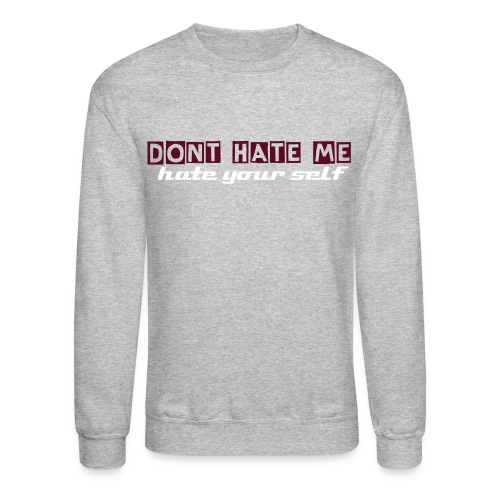 Men's Hate Crewneck sweater - Crewneck Sweatshirt