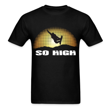 So high T-Shirts