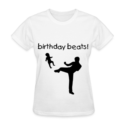 Birthday Beats! (Women's) - Women's T-Shirt